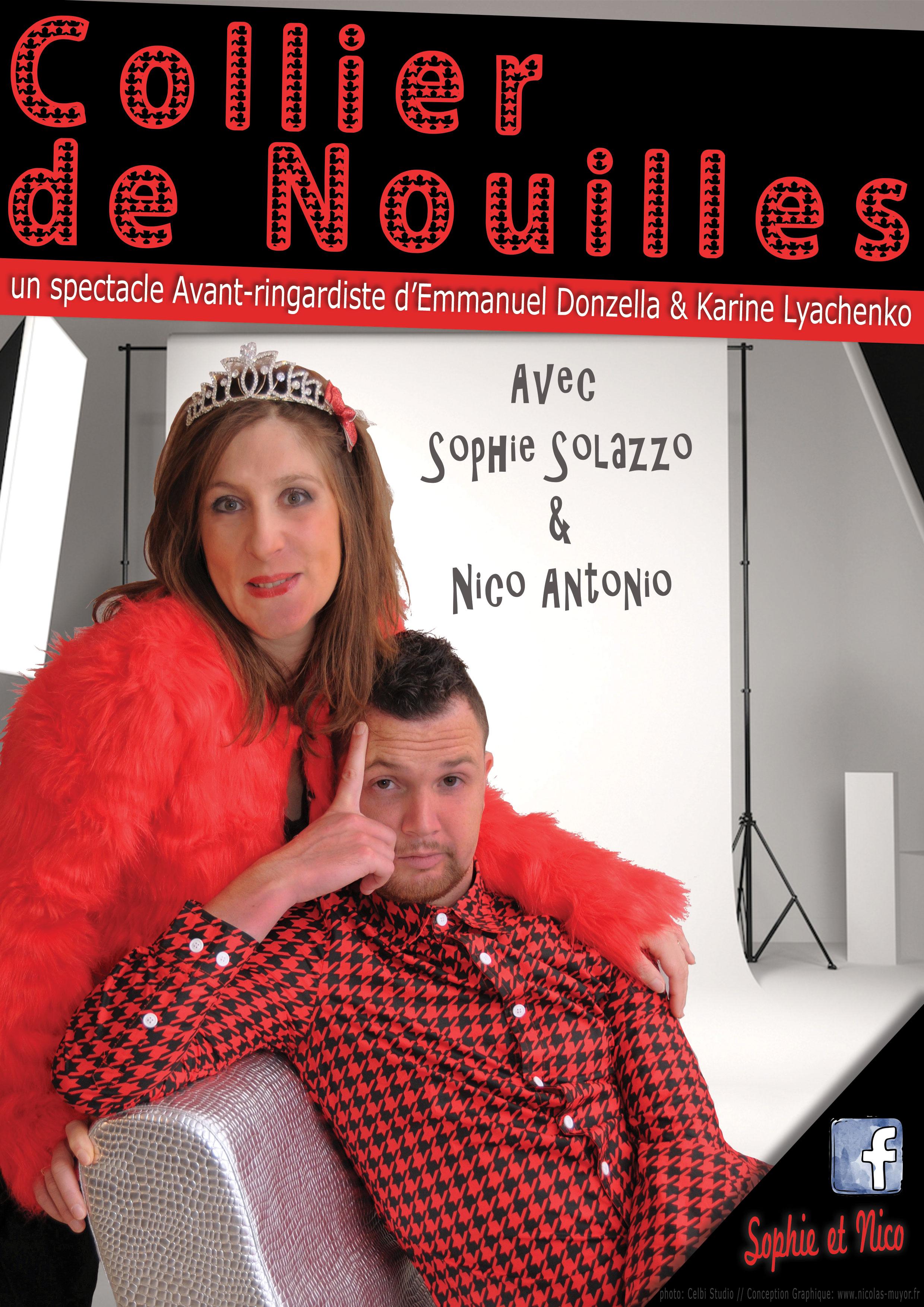 Collier de Nouilles - Avec Sophie Solazzo et Nico Antonio